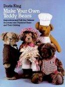 King, Doris - Make Your Own Teddy Bears - 9780486249421 - V9780486249421