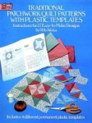 Rita Weiss - Traditional Patchwork Quilt Patterns with Plastic Templates: Instructions for 27 Easy-to-Make Designs (Dover Quilting) - 9780486249841 - V9780486249841