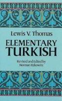 Thomas, Lewis V. - Elementary Turkish - 9780486250649 - V9780486250649