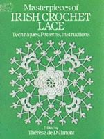 Dillmont, Therese De - MASTERPIECES OF IRISH CROCHET LACE - 9780486250793 - V9780486250793