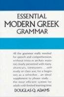 Adams, Douglas Q. - Essential Modern Greek Grammar - 9780486251332 - V9780486251332