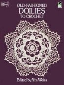 - Old-Fashioned Doilies to Crochet (Dover Knitting, Crochet, Tatting, Lace) - 9780486254029 - V9780486254029