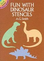 A. G. Smith - Fun with Dinosaur Stencils (Dover Little Activity Books) - 9780486254500 - V9780486254500