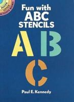 Kennedy, Paul E. - Fun with ABC Stencils - 9780486259048 - V9780486259048