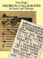 Drogin, Marc - Medieval Calligraphy: Its History and Technique (Lettering, Calligraphy, Typography) - 9780486261423 - V9780486261423