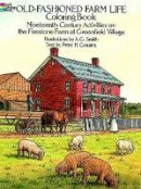 Smith, A.G.;Cousins - Old-Fashioned Farm Life Colouring Book - 9780486261485 - V9780486261485