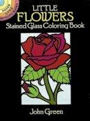 Green, John - Little Flowers Stained Glass - 9780486263137 - V9780486263137