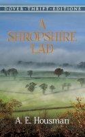 A. E. Housman - A Shropshire Lad (Dover Thrift Editions) - 9780486264684 - V9780486264684
