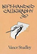 Studley, Vance - Left-handed Calligraphy - 9780486267029 - V9780486267029