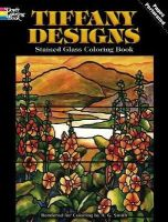 A. G. Smith - Tiffany Designs Stained Glass Coloring Book (Dover Design Stained Glass Coloring Book) - 9780486267920 - V9780486267920