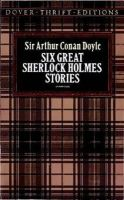 Doyle, Sir Arthur Conan - Six Great Sherlock Holmes Stories (Dover Thrift Editions) - 9780486270555 - KDK0012614