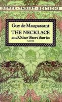 Guy De Maupassant - The Necklace and Other Short Stories (Dover Thrift Editions) - 9780486270647 - V9780486270647