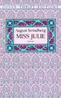 Strindberg, August - Miss Julie (Dover Thrift Editions) - 9780486272818 - V9780486272818