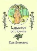 Greenaway, Kate - The Language of Flowers - 9780486273723 - V9780486273723