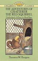Burgess, Thornton W. - The Adventures of Chatterer the Red Squirrel (Dover Children's Thrift Classics) - 9780486273990 - KDK0012201