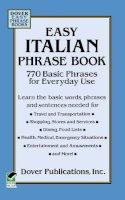 Dover Publications Inc. - Easy Italian Phrase Book - 9780486280851 - V9780486280851