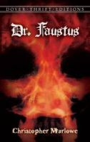Christopher Marlowe - Dr. Faustus (Dover Thrift Editions) - 9780486282084 - V9780486282084