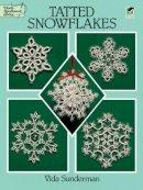 Sunderman, Vida - Tatted Snowflakes - 9780486283036 - V9780486283036