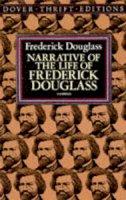 Douglass, Frederick - Narrative of the Life of Frederick Douglass (Dover Thrift Editions) - 9780486284996 - V9780486284996