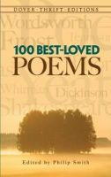 Philip Smith (ed) - 100 Best-Loved Poems (Dover Thrift Editions) - 9780486285535 - KDK0012260