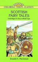 Mackenzie, Donald A. - Scottish Fairy Tales - 9780486299006 - V9780486299006