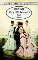 Oscar Wilde - Lady Windermere's Fan (Dover Thrift Editions) - 9780486400785 - V9780486400785