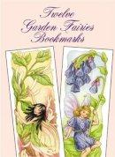 Darcy May - Twelve Garden Fairies Bookmarks - 9780486401065 - V9780486401065