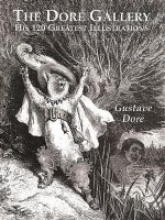 Dore, Gustave - The Dore Gallery: His 120 Greatest Illustrations (Dover Pictorial Archives) - 9780486401607 - V9780486401607