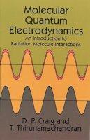 Craig, D. P. - Molecular Quantum Electrodynamics (Dover Books on Chemistry) - 9780486402147 - V9780486402147