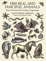 Merian, Matthaeus - 1300 Real and Fanciful Animals - 9780486402376 - V9780486402376