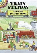 Smith, A. G. - Train Station Sticker Activity Book - 9780486405124 - V9780486405124