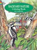 Barlowe, Dorothea - Backyard Nature Colouring Book - 9780486405605 - V9780486405605