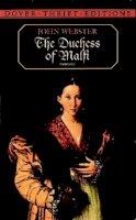 Webster, John - The Duchess of Malfi - 9780486406602 - V0000486406602