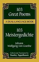 Goethe, Johann Wolfgang von - 103 Great Poems - 9780486406671 - V9780486406671