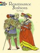 Tierney, Tom - Renaissance Fashions - 9780486410388 - V9780486410388