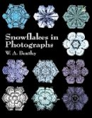 Bentley, W. A. - Snowflakes in Photographs (Dover Pictorial Archive) - 9780486412535 - V9780486412535