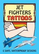 Batchelor, John, Tattoos - Jet Fighters Tattoos (Dover Tattoos) - 9780486412993 - V9780486412993