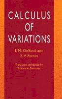 Gelfand & Fomin - Calculus of Variations - 9780486414485 - V9780486414485