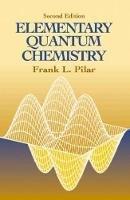 Pilar, Frank L. - Elementary Quantum Chemistry - 9780486414645 - V9780486414645