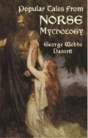Dasent, Sir George Webbe - Popular Tales from Norse Mythology - 9780486418124 - V9780486418124