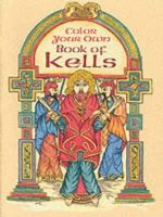 Noble, Marty - COLOR YOUR OWN BOOK OF KELLS - 9780486418650 - 9780486418650