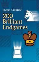 Chernev, Irving - 200 Brilliant Endgames (Dover Chess) - 9780486432113 - V9780486432113