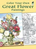 Noble, Marty - Color Your Own Great Flower Paintings - 9780486433356 - V9780486433356