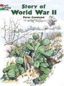 Copeland, Peter F - Story of World War 2 - 9780486436951 - V9780486436951