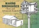 Califf, Gladstone - Making Birdhouses - 9780486441832 - V9780486441832