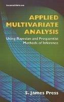 Press, S. James - Applied Multivariate Analysis - 9780486442365 - V9780486442365
