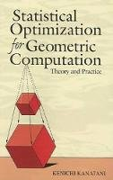 Kanatani, Kenichi - Statistical Optimization for Geometric Computation - 9780486443089 - V9780486443089