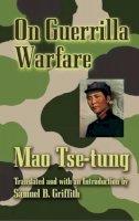 Tse-Tung, Mao - On Guerilla Warfare - 9780486443768 - V9780486443768
