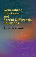 Friedman, Avner - Generalized Functions and Partial Differential Equations - 9780486446103 - V9780486446103