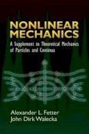 Fetter, Alexander L.; Walecka, John Dirk - Nonlinear Mechanics - 9780486450315 - V9780486450315